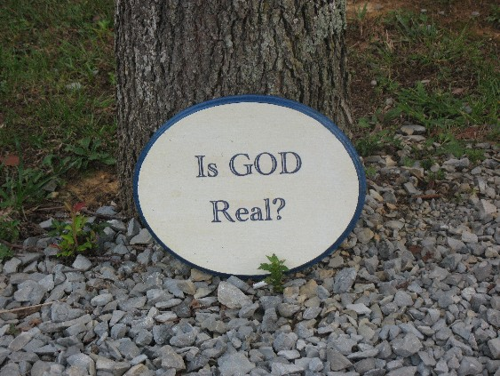 Picture of Is God Real Sign at CampSite