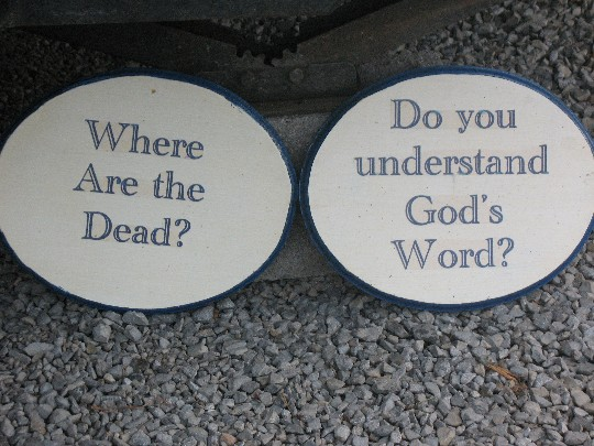 Picture of Where are the Dead and Do you UnderStand God's Word Signs at CampSite
